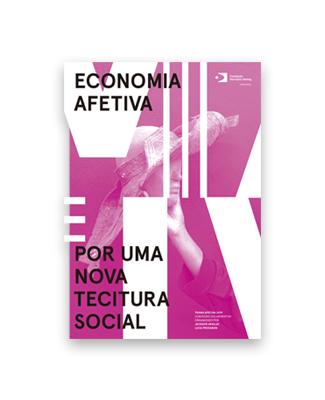 Economia Afetiva : Por uma Nova tecitura Social
