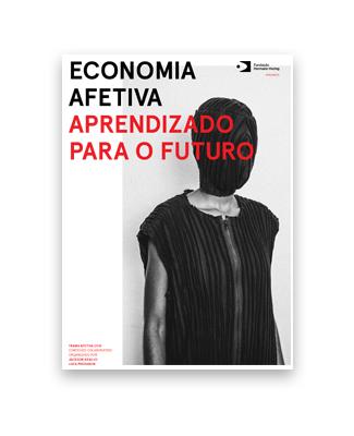 """Publicação """"Economia Afetiva: Um aprendizado para o futuro"""", por Fundação Hermann Hering"""